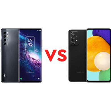 TCL 20 Pro 5G vs Samsung Galaxy A52 5G: Which one should you buy?