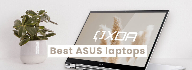 These are the best ASUS laptops to buy in 2021: ZenBook, ROG, Chromebook, and more
