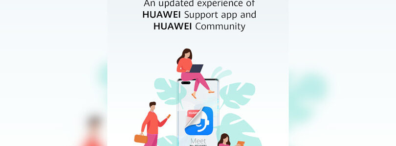 My HUAWEI App: Updated for Support and Community