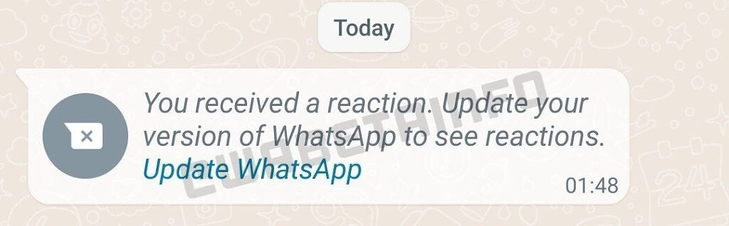 """A text message in WhatsApp that reads """"You received a reaction: Update your version of WhatsApp to see reactions."""""""