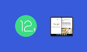 Android 12.1 will improve the foldable phone experience likely in preparation for the Pixel Fold