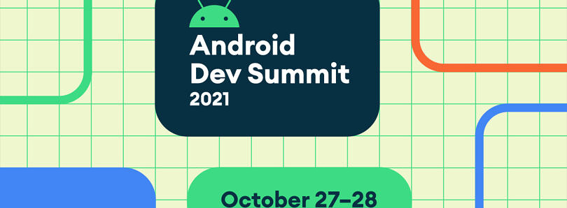 Google announces dates for 2021 Android Dev Summit, Chrome Dev Summit, and Firebase Dev Summit