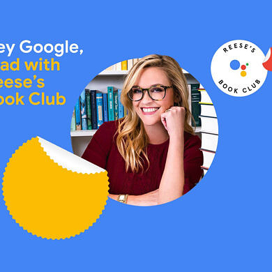 Google partners with Reese's Book Club for a unique, hands-free reading experience