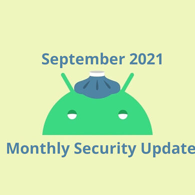 September 2021 Android security update rolls out for Pixel phones