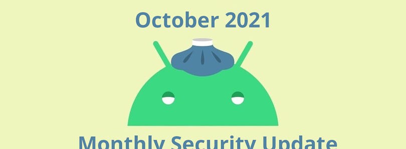 October 2021 security update rolls out for Pixel phones, but it doesn't bring Android 12