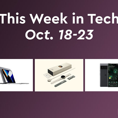 This week in Tech: New MacBook Pros, Pixel 6 series, Android apps on Windows, and more